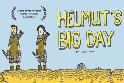 Helmut's Big Day at the Edmonton FringeFestival