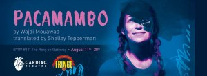 Pacamambo at the Edmonton Fringe Festival. Photo credit: Giselle Boehm
