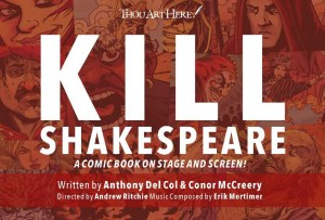 Kill Shakespeare. Image by Tynan Boyd