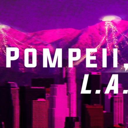 Pompeii, L.A. at the Edmonton FringeFestival